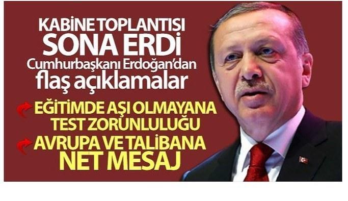 Kabine Toplantısı sonrası Cumhurbaşkanı Erdoğan'dan flaş açıklamalar