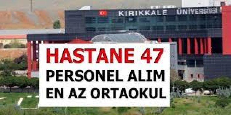 Kırıkkale Üniversitesi 47 İşçi Alımı İlanı