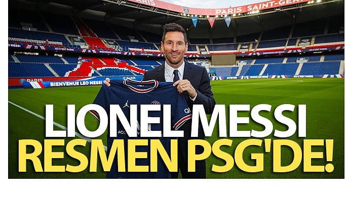 Lionel Messi, resmen PSG'de
