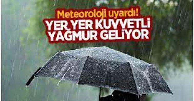 Meteroloji uyardı: Yer yer çok kuvvetli yağış geliyor!
