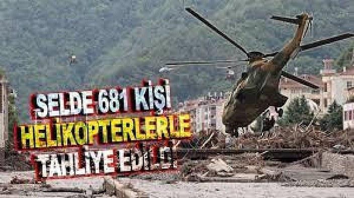MSB: Sel felaketinde 681 kişi helikopterlerle tahliye edildi