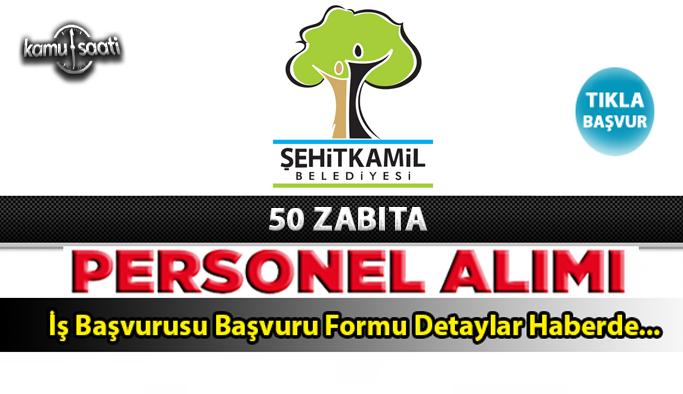 Şehitkamil Belediyesi 50 Zabıta Memuru Alacak Şehitkamil Belediyesi İş ilanları İş başvurusu ve formu