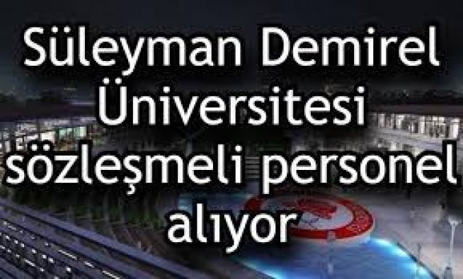 Süleyman Demirel Üniversitesi sözleşmeli 26 sağlık personeli alımı İlanı