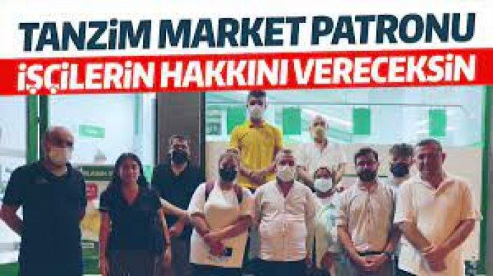Tanzim Market işçileri Ayaklandı Haklarını İstiyor