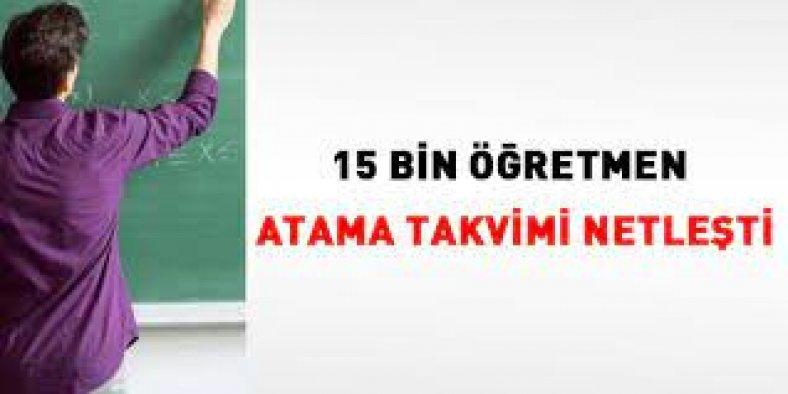 15 bin öğretmen atama takvimi netleşti