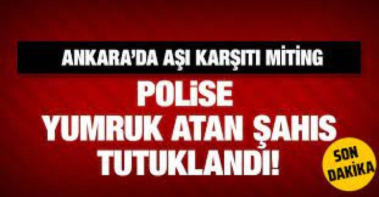 Aşı karşıtları bu kez Ankara'da miting yaptı, polise yumruk atıldı