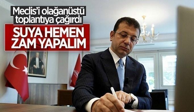 CHP'li İBB yönetiminden İstanbul'da suya zam için olağanüstü toplantı