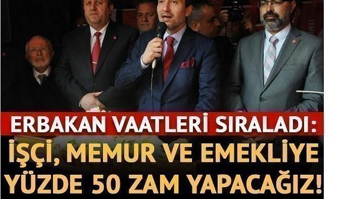 Fatih Erbakan'dan emekli, memur ve işçilere yüzde 50 zam sözü