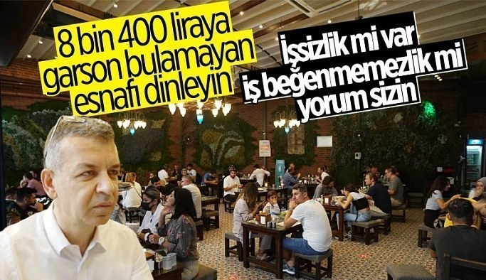 İstanbul'da 8 bin 400 lira maaş veren kebapçı, garson bulamıyor