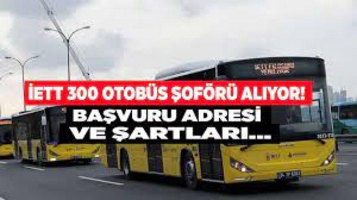 İstanbul İETT Genel Müdürlüğü 300 Otobüs Şoförü Alımı İlanı