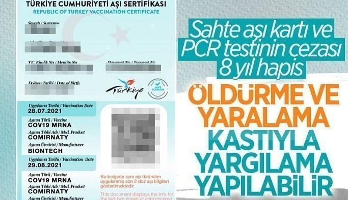 Sahte aşı kartı ve negatif PCR testinin 8 yıla kadar hapis cezası var