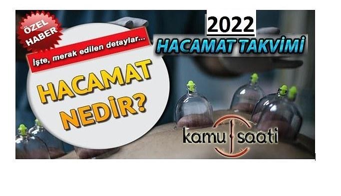 2022 Yılı Hacamat Takvimi