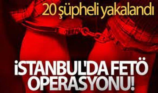FETÖ operasyonunda 20 şüpheli yakalandı