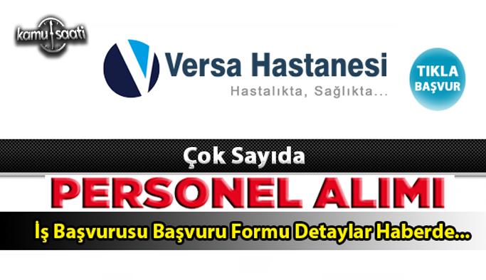 Nevşehir Versa Hastanesi Personel Alımı İş İlanları ve İş Başvurusu