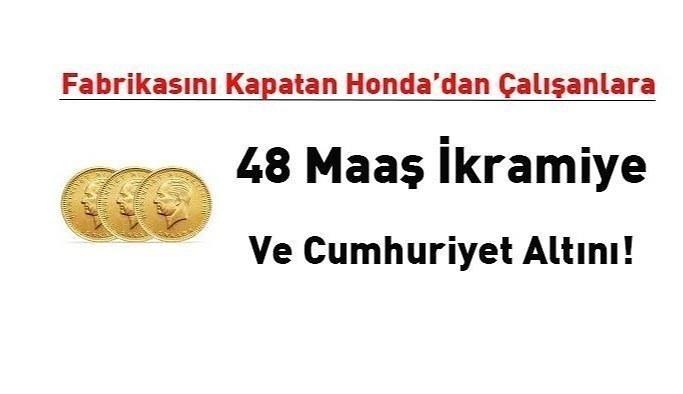 Honda Çalışanlara 48 maaş ikramiye verdi...