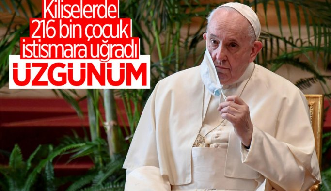 Papa Francis: Kiliselerde çocuk tacizlerini üzüntüyle öğrendim