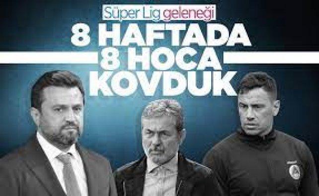 Süper Lig'de 8 haftada 9 takım teknik direktörüyle yollarını ayırdı