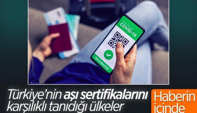 Türkiye, AB'nin yanı sıra 12 ülkeyle aşı sertifikalarını karşılıklı tanıdı