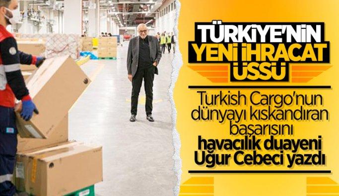 Uğur Cebeci, Turkish Cargo'yu değerlendirdi