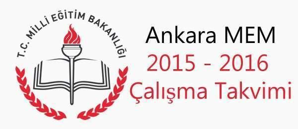 Ankara İl MEM 2015 - 2016 Öğretim Yılı Çalışma Takvimi Yayımlandı