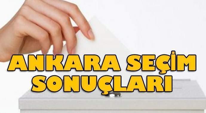Ankara seçim sonuçları açıklanıyor