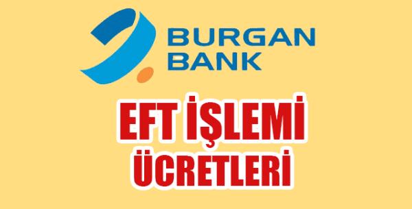 Burgan Bank EFT Ücreti Ne Kadar?