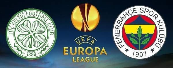 Celtic – Fenerbahçe maçı hangi kanalda, saat kaçta?
