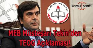 MEB Müsteşarı Yusuf Tekin'den TEOG Sınavına ilişkin açıklama