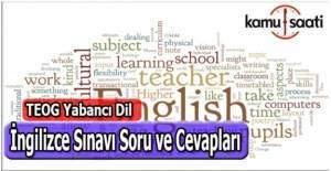 Teog Yabancı Dil İngilizce sınavı soruları ve cevapları 28 Nisan Çarşamba