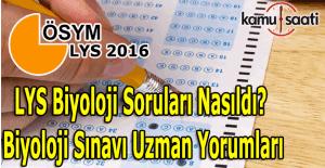 2016 LYS Biyoloji soruları ve cevapları - LYS Biyoloji soruları nasıldı?