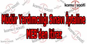Müdür Yardımcılığı sınavı iptaline MEB'den itiraz