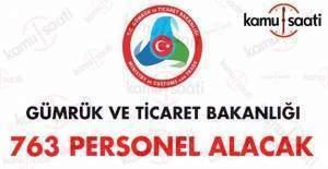 Gümrük ve Ticaret Bakanlığı 763 memur alacak