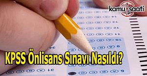 KPSS Önlisans sınavı nasıldı?...