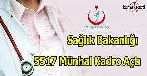 Sağlık Bakanlığı 5517 Münhal Kadro açtı