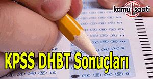 2016 KPSS DHBT sonuçları açıklandı mı?