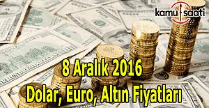 8 Aralık 2016 Dolar, Euro ve Kapalı...