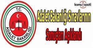 Adalet Bakanlığı Sınavları sonuçları açıklandı