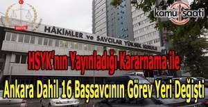 HSYK'da sürpriz bir kararname ile Ankara dahil 16 başsavcının görev yeri değişti