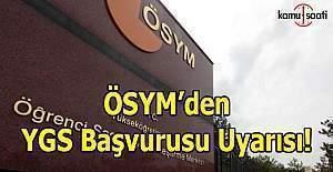ÖSYM'den 'YGS başvurusu' uyarısı