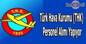 Türk Hava Kurumu (THK) Personel Alımı Yapıyor
