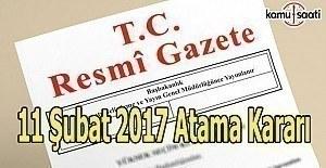 11 Şubat 2017 tarihli Atama Kararı