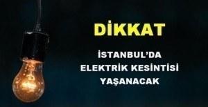 20 Şubat Pazartesi İstanbul'da elektrik kesintisi