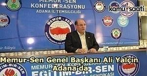 Memur-Sen Genel Başkanı Ali Yalçın...