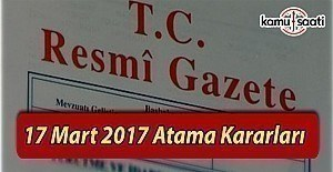 17 Mart 2017 Tarihli Atama Kararları