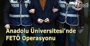 Anadolu Üniversitesi'nde Bylock operasyonu: 30 gözaltı