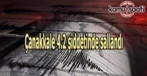 Çanakkale 4.2 şiddetinde sallandı