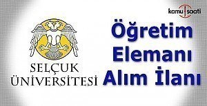 Selçuk Üniversitesi Öğretim Üyesi Alımı