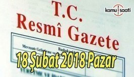 TC Resmi Gazete - 18 Şubat 2018 Pazar
