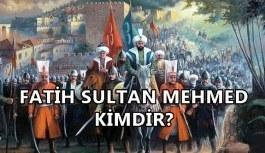 Fatih Sultan Mehmed kimdir? Hayatı, eşleri ve çocukları
