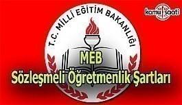 MEB Sözleşmeli Öğretmenlik Şartları